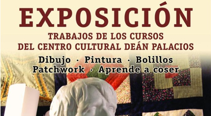 Inauguración de la exposición de los trabajos de los cursos del Centro Deán Palacios