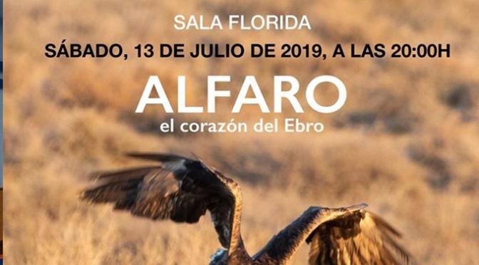 """Nueva oportunidad para ver el documental """"Alfaro, el corazón del Ebro"""""""
