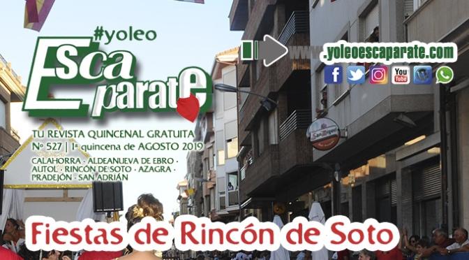 Comienzan las fiestas de Rincón de Soto en Escaparate 1ª Quincena de Agosto