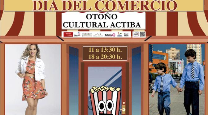 """En Octubre llega """"OTOÑO CULTURAL ACTIBA"""" Y """"DIA DEL COMERCIO"""""""