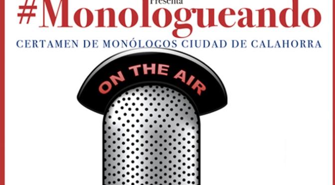 "Certamen de monólogos ""Otoño Cultural- Monologueando"""