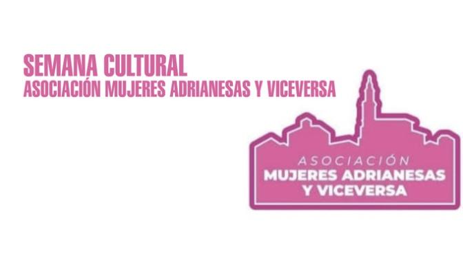 Charlas, cine, teatro, concurso literario en la Semana Cultural de  ASOCIACIÓN MUJERES ADRIANESAS Y VICEVERSA