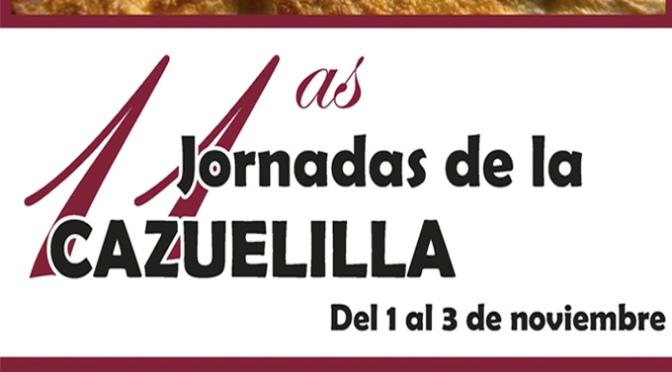 Las Jornadas de la Cazuelilla se celebrarán desde hoy hasta el 3 de noviembre