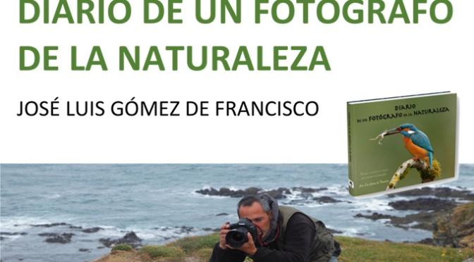 """José Luis Gómez presenta en Calahorra su nuevo libro""""Diario de un fotógrafo de la naturaleza"""""""