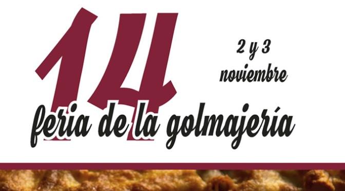 Hoy, 3 de Noviembre continua la Feria de la Golmajeria