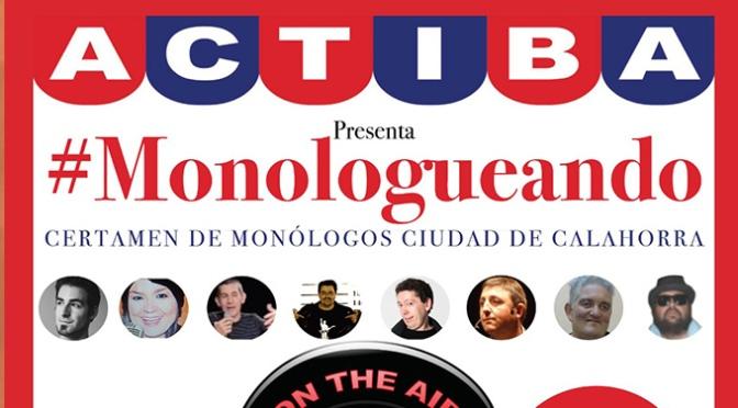 Los próximos viernes hay una cita con #monologueando