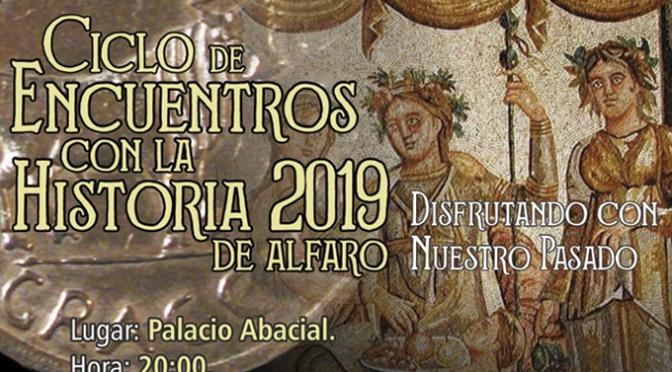 Hoy comienza el Ciclo de Encuentros con la historia de Alfaro