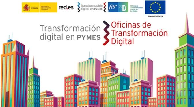 Conoce la Oficina de Transformación Digital de La Rioja (OTD FER La Rioja) y accede a Asesoramiento especializado