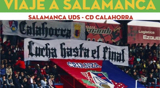Recorriendo kilómetros al lado del CD Calahorra, en esta ocasión Salamanca