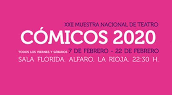Cómicos celebra su XXII edición con cinco espectáculos del 7 de febrero al 7 de marzo