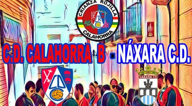 El domingo, gracias a la Crianza Rojilla se vivirá una fiesta del fútbol entre las aficiones del Calahorra B y Náxara