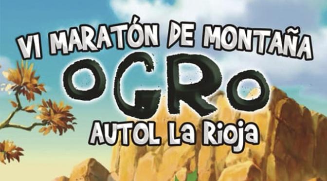 Inscripciones abiertas para la VI  Maratón de montaña Ogro en Autol