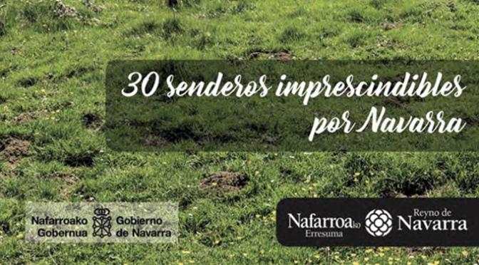 Senderos imprescindibles para conocer Navarra