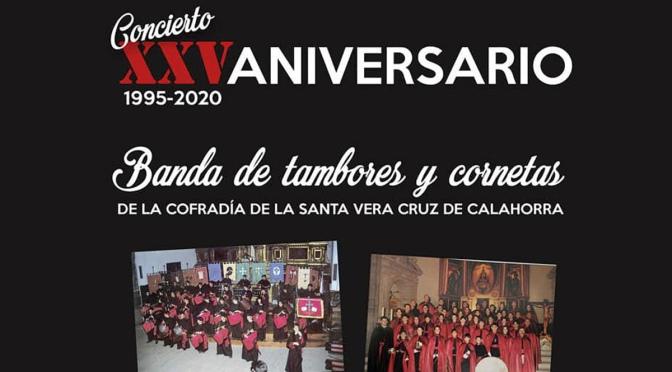 """LA BANDA DE TAMBORES Y CORNETAS """" DE LA COFRADIA DE LA SANTA VERA CRUZ DE CALAHORRA cumple 25 años"""