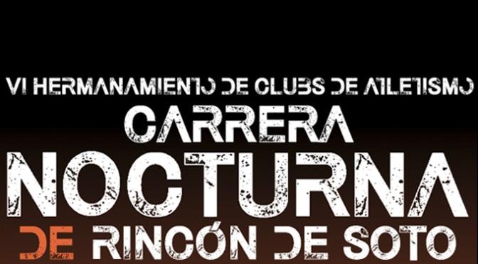 La tradicional carrera nocturna de Rincón de Soto incorpora premios en metálico en su edición de 2020