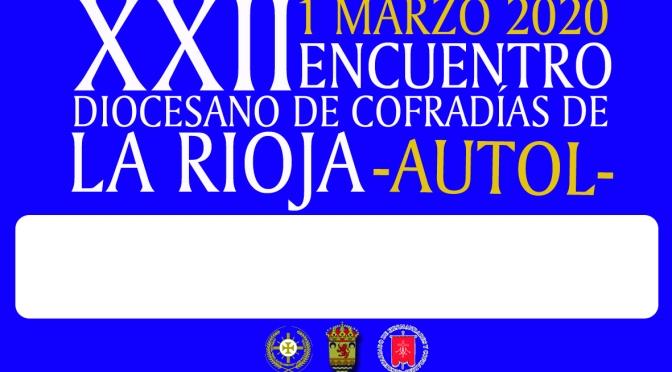 XXII Encuentro diocesano de cofradías de La Rioja en Autol