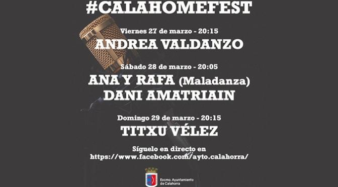 #CALAHOMEFEST – 27 a 29 de marzo