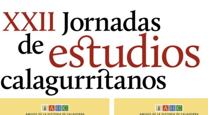XXII Jornadas de estudios calagurritanos