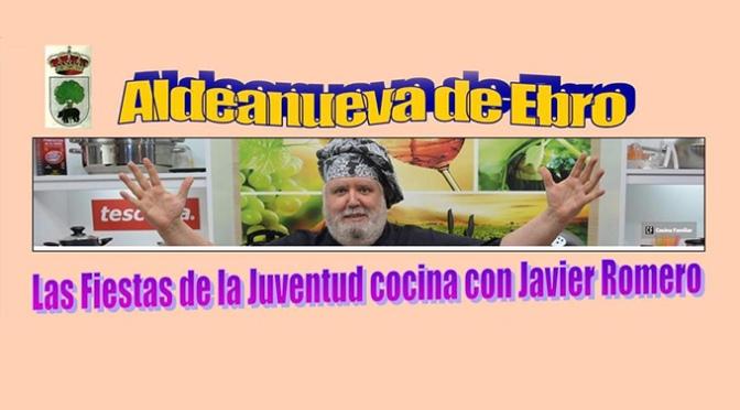 Las Fiestas de la Juventud de Aldeanueva de Ebro se celebran este fin de semana con la cocina como protagonista