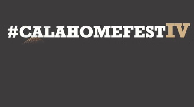 Cuarta edición del #CALAHOMEFEST