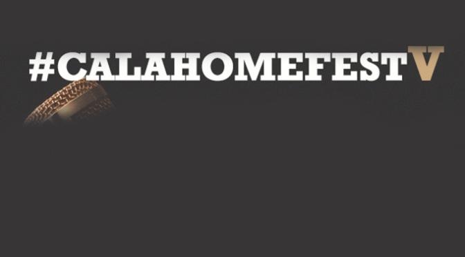Llega la quinta edición del #CALAHOMEFEST