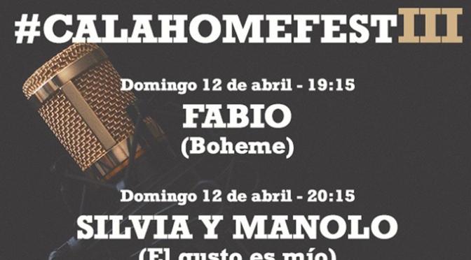 #CalaHomeFest Vol.3