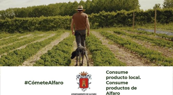 #CómeteAlfaro nueva campaña para incentivar el consumo local