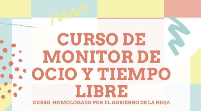 Nuevo curso de Monitor de Ocio y Tiempo Libre en Calahorra
