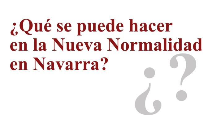 """Navarra ya está en la  """"nueva normalidad"""" con mayor flexibilidad en actividades y la movilidad interautonómica"""