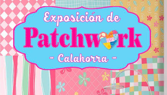 Exposición de Patchworh y trabajos de manualidades textiles en Calahorra