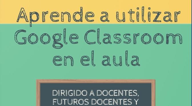 Formación de Google Classroom gracias a Indismatic