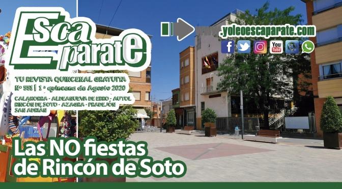 Especial no fiestas de Rincón de Soto en Escaparate 1ª Quincena de Agosto