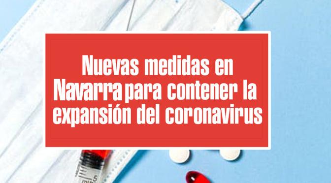 Navarra endurece las medidas previstas para fin de año ante la evolución epidemiológica del COVID-19