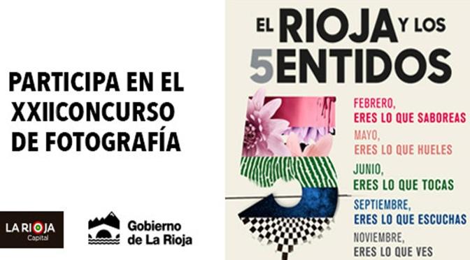 Mañana  se abre El plazo del XXII Concurso Internacional de Fotografía 'El Rioja y los 5 Sentidos'
