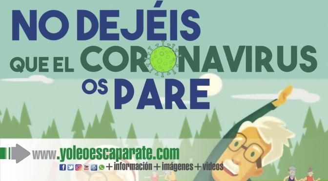"""""""No dejéis que el coronavirus os pare"""""""