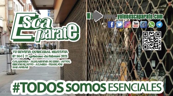 #TODOSSOMOSESENCIALES en Escaparate 2ª Quincena de Febrero