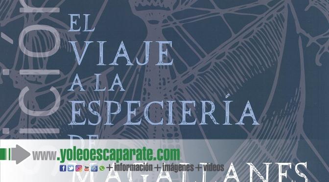 """La exposición """"Viaje a la Especiería de Magallanes y Elcano"""" llega a Alfaro"""