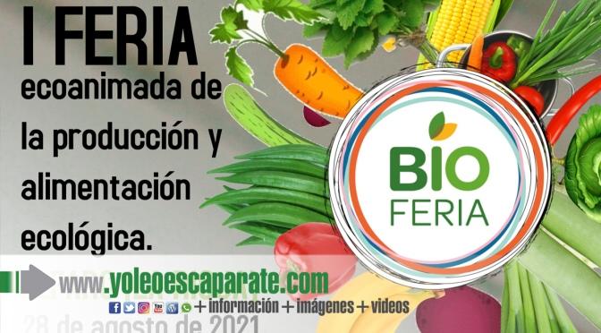I Feria ecoanimada de la producción y alimentación ecológica de Alfaro
