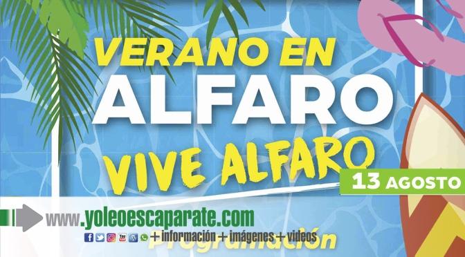 Actos de hoy viernes del programa Vive el verano, vive Alfaro
