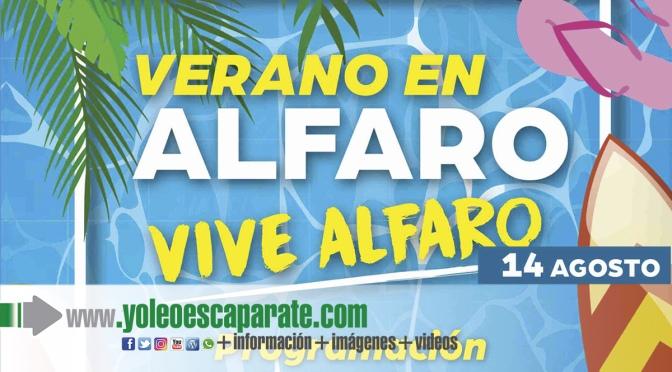Actos de hoy sábado del programa Vive el verano, vive Alfaro