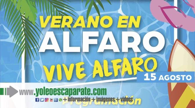 Actos de hoy domingo del programa Vive el verano, vive Alfaro