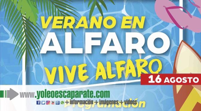 Actos de hoy lunes del programa Vive el verano, vive Alfaro