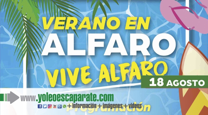 Actos de hoy miércoles del programa Vive el verano, vive Alfaro