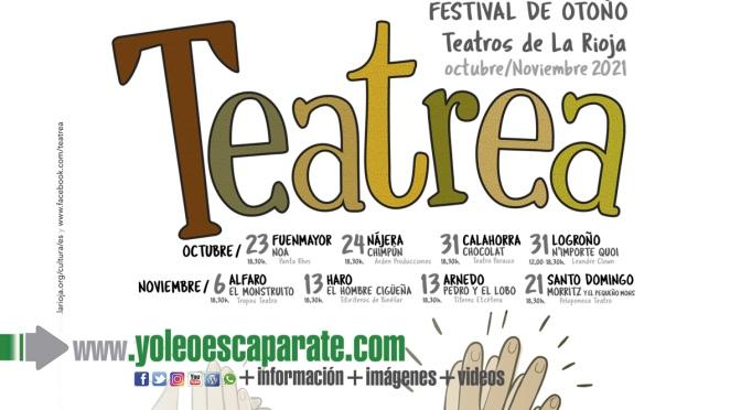 El nuevo Festival Teatrea tendrá parada en Alfaro y Calahorra